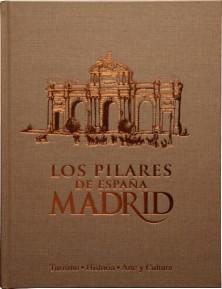 """Libro Los Pilares de España """"Madrid"""""""